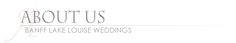 Marriage Commissioner Banff Lake Louise Weddings